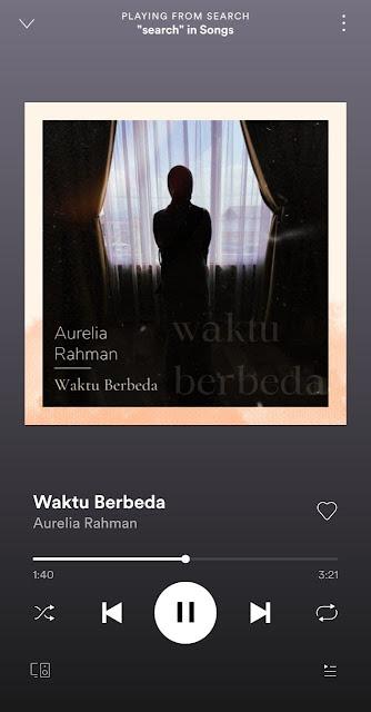 Waktu Berbeda oleh Aurelia Rahman bisa didengar di Spotify