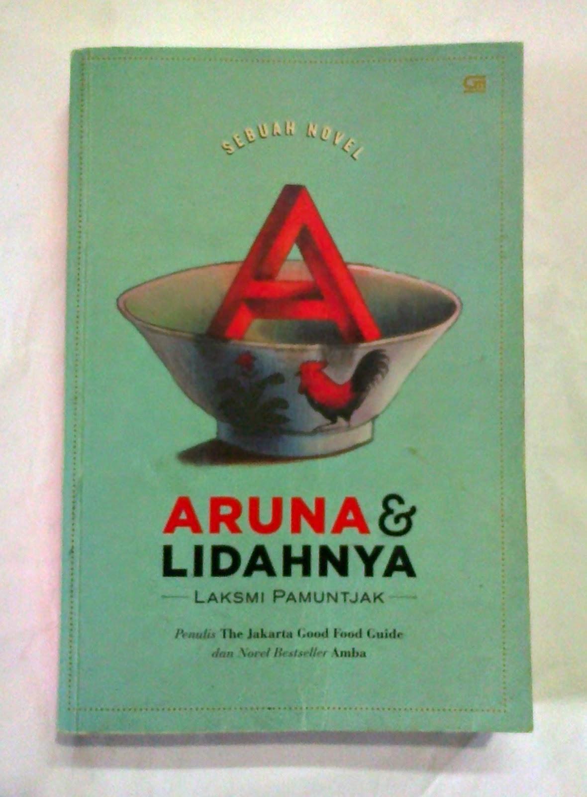 Aruna & Lidahnya - Laksmi Pamuntjak