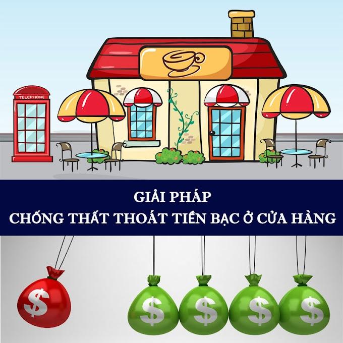 Thất thoát tiền, hàng trong kinh doanh quán cafe, quán ăn, nhà hàng và giải pháp phòng tránh