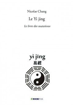 Le Yi jing traduit mot à mot