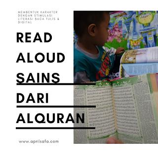 Read Aloud dengan ayat Alquran. Bisa digunakan ide bermain bersumber dari Alqura