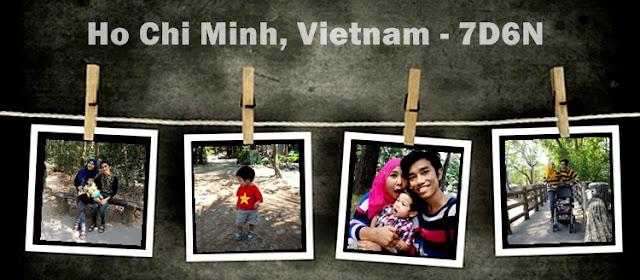 http://enna-banana.blogspot.my/2016/02/ho-chi-minh-vietnam-2016-7d6n.html