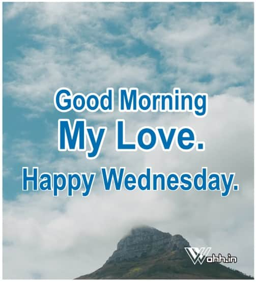 Good Morning Wednesday  Wishes