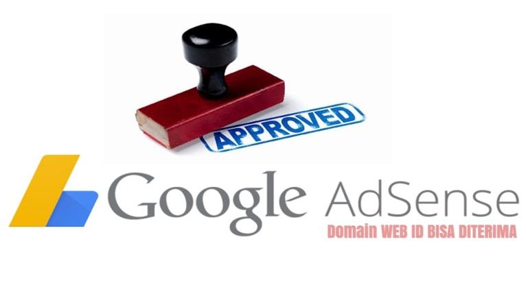 Akhirnya Domain WEB ID Bisa Diterima Adsense