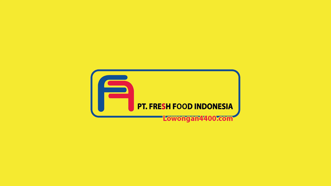 PT. Fresh Food Indonesia Cakung