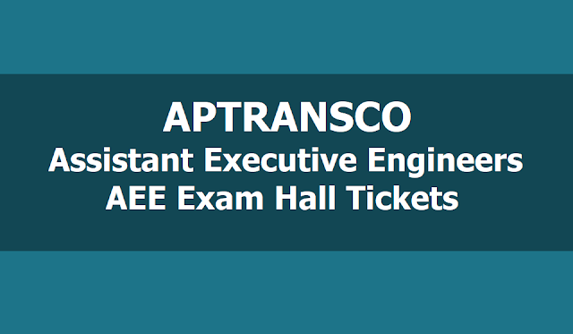 APTRANSCO AEE Hall tickets 2019 Download for Assistant Executive Engineers Exam on May 19