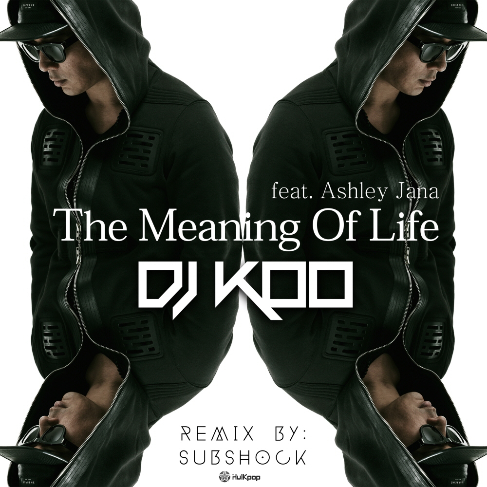 [Single] DJ KOO – The Meaning Of Life (Subshock Remix)