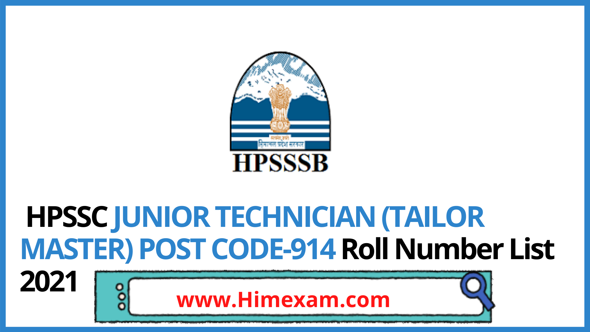 HPSSC JUNIOR TECHNICIAN (TAILOR MASTER) POST CODE-914 Roll Number List 2021