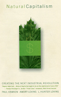 Natural Capitalism by Paul Hawken, L. Hunter Lovins, Amory Lovins