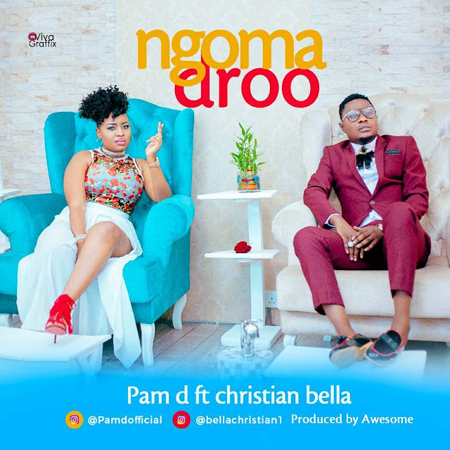 Pam D Ft. Christian Bella - Ngoma Droo