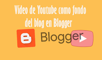 Vídeo de Youtube como fondo del blog en Blogger