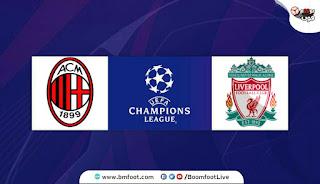 بث مباشر مباراة ليفربول ضد ميلان مباشرة اليوم في دوري ابطال اوروبا