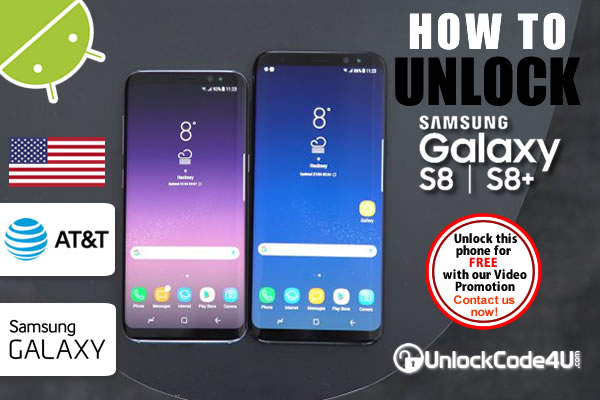 Factory Unlock Code Samsung Galaxy S8 and S8+ from At&t