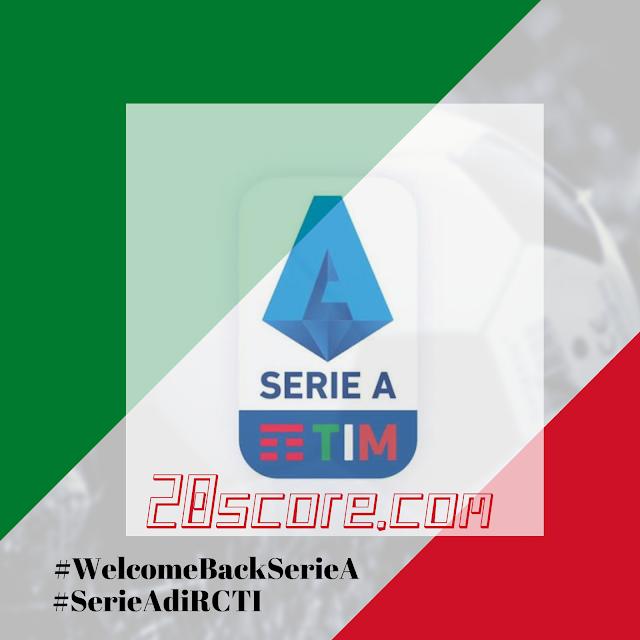 RCTI Akan Tayangkan Kembali Serie A Italia
