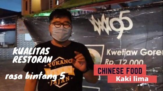 WM 95, Chinese Food Kaki Lima di Pontianak Rasa Restoran