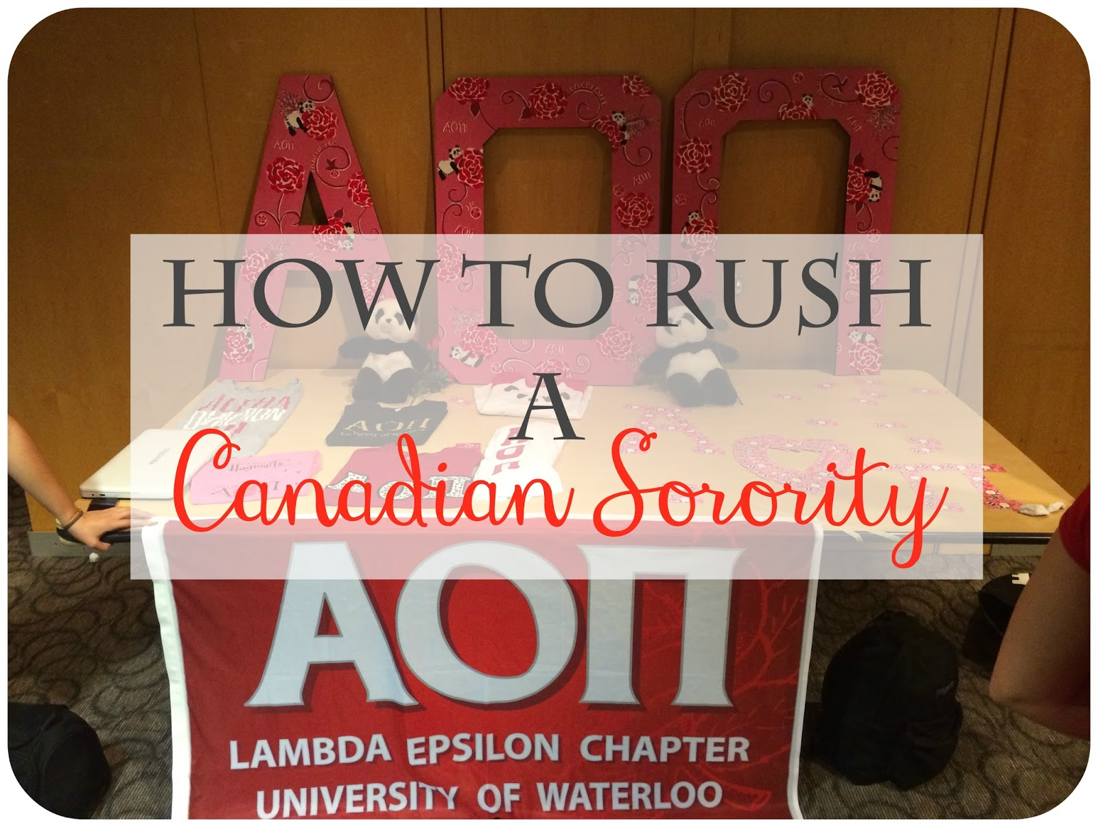 Le Northern Belle | How to Rush a Canadian Sorority | Everything you need to know about Recruitment