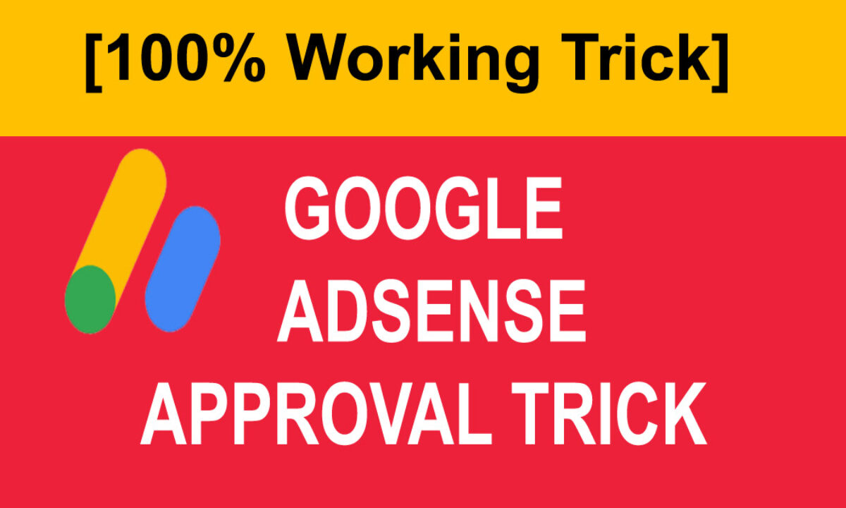 Adsense,Adsense Approval,Adsense Approval Tricks, Tips And Tricks,Blog,Blogger,Approval Tricks,Adsense Se Approval Kaise Le,Adsense Tips And Tricks To Get Approval