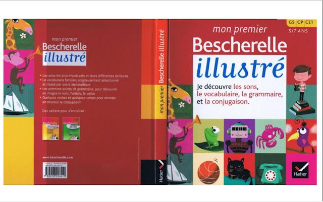 الكتاب الاروع و الاندر علي الاطلاق لتعلم الفرنسية للمبتدئين و الصغار bescherelle illustré