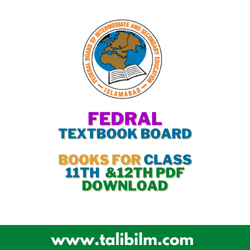 Federal Board [FBISE] All Books For class 11th & 12th