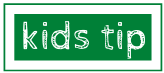 Kids tip graphic