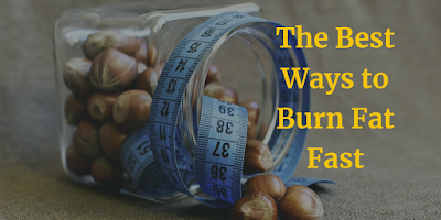 The Best Ways to Burn Fat Fast that you never know before