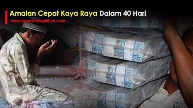 amalan kaya raya dalam 40 hari