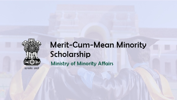 Merit Cum Mean Scholarship for Minorities: Eligibility, Amount & Apply