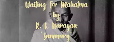 This story of the waiting for the Mahatma, is also set in the surroundings of the writer's created village Malgudi. The central character of this story is Sriram.