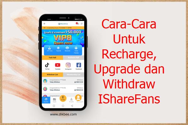 Cara Recharge, Upgrade dan Withdraw IShareFans