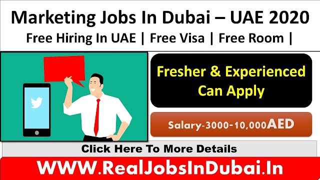 Marketing Jobs In Dubai - UAE 2020