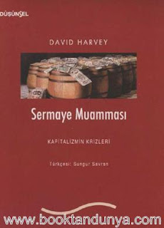 David Harvey - Sermaye Muamması