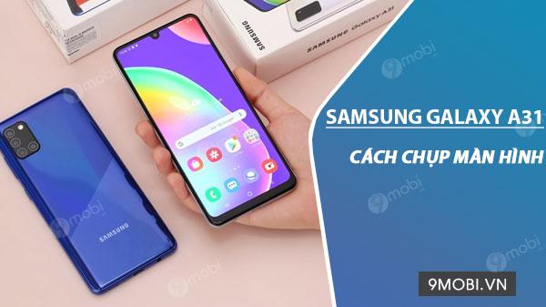 Cách chụp màn hình Samsung