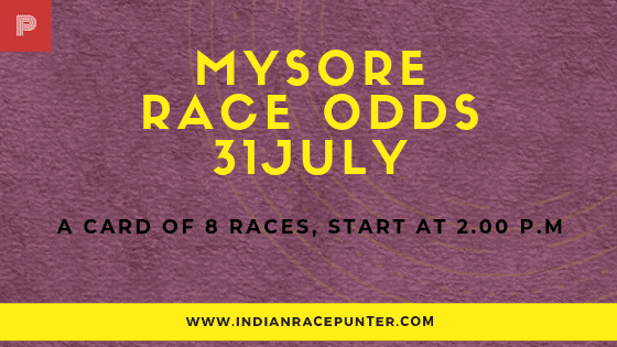 Mysore Race Odds 31 July, free indian horse racing tips, trackeagle,  racingpulse, racing pulse