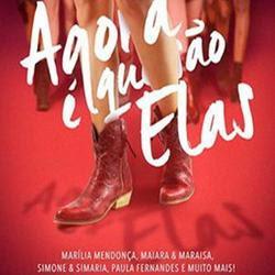 Agora é Que São Elas - Sertanejo (2016)