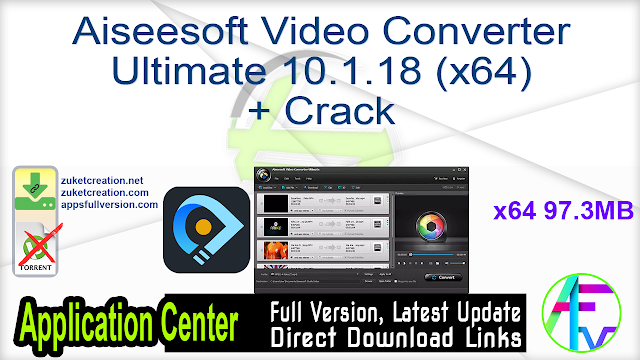 Aiseesoft Video Converter Ultimate 10.1.18 (x64) + Crack