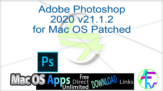 Adobe Photoshop 2020 v21.1.2 for Mac OS Patched