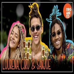Amor Livre - Lourena, Ciro e San Joe Orgânico Verão #2 Mp3
