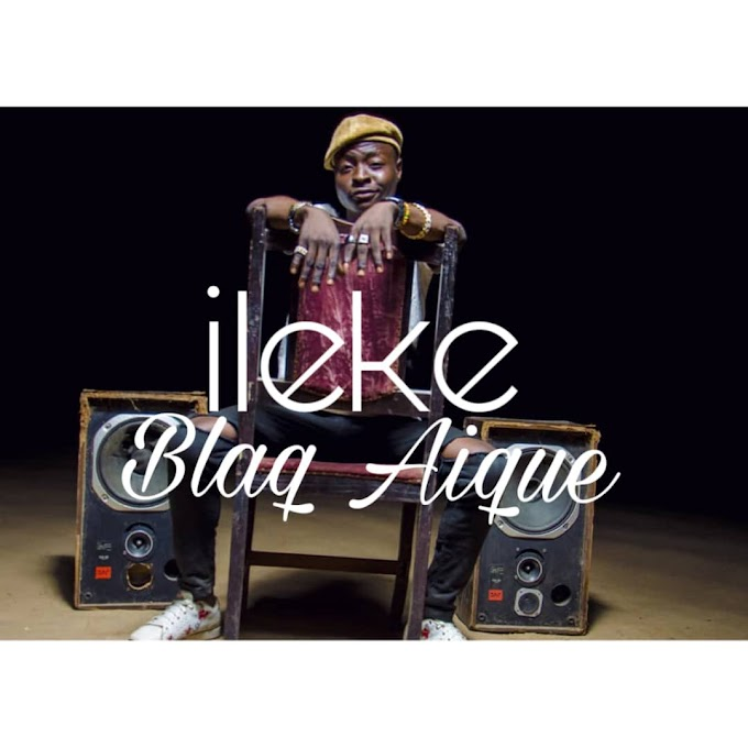 [ MUSIC ] BLACK IQ - ILEKE | MP3 DOWNLOAD