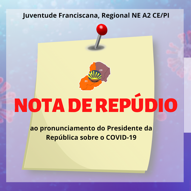 NOTA DE REPÚDIO AO PRONUNCIAMENTO DO PRESIDENTE DA REPÚBLICA SOBRE O COVID-19