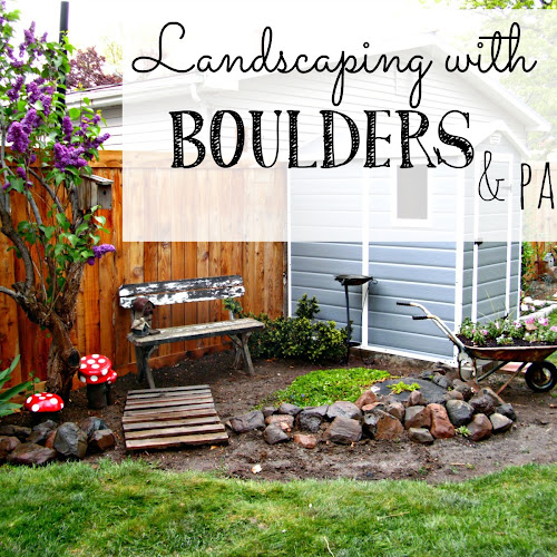 Landscaping with Boulders and Pallets - Weekend Yard Work Series