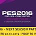 (PC) PES 16 - Next Season Patch PES 2020  Updated (30.10.2019) - Hướng Dẫn Tải Và Cài Đặt Chi Tiết