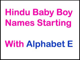 Hindu Baby Boy Names Starting With E