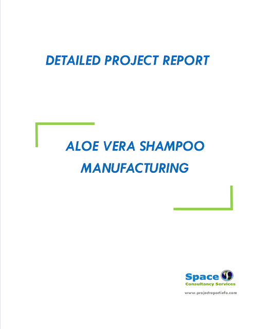 Project Report on Aloe Vera Shampoo Manufacturing