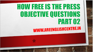 How free is The Press Objective Questions part 02
