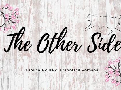 The Other Side: la saga dei THIRDS - LA PLAYLIST
