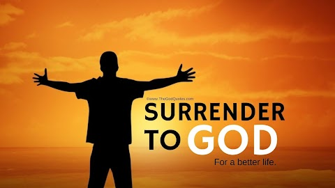25 Surrender To God Quotes & Images