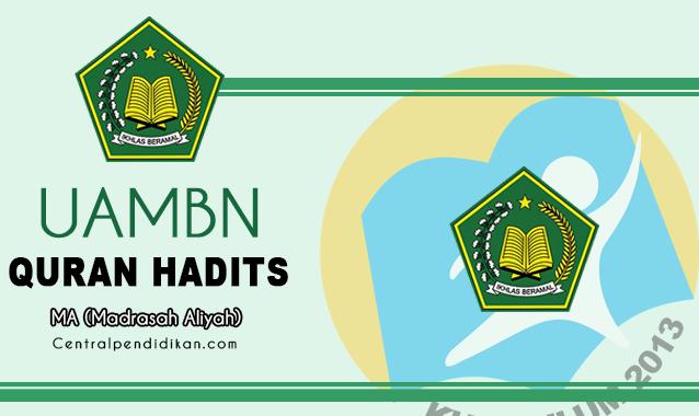 Soal & Jawaban UAMBN Al Quran Hadits MA