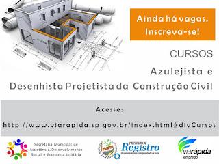 Ainda há vagas para os cursos de Azulejista e Desenhista Projetista da Construção Civil