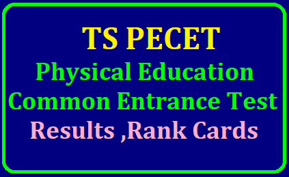 TS PECET Results 2019 & Rank Card Download @ pecet.tsche.ac.in TS PECET Results 2019 & Rank Card Download @ Manabadi, pecet.tsche.ac.in | TS PECET 2019 Results, Rank Cards (Physical Education Entrance Results 2019)/2019/05/ts-pecet-2019-results-telangana-pecet-physical-education-common-entrance-test-results-pecet.tsche.ac.in.html