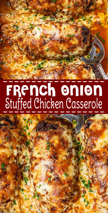 FRENCH ONION STUFFED #CHICKEN #CASSEROLE FOR DELICIOUS #DINNER #recipe #comfortfood